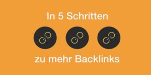 Linkaufbau 2017 - Backlinks aufbauen in 5 Schritten