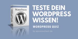 WordPress Quiz - WP Test - Teste dein WordPress Wissen!