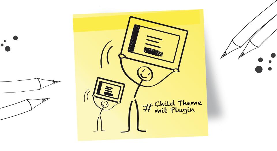 WordPress Child Theme erstellen mit Plugin