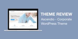 Business WordPress Theme Review Ascendio (Elementor)