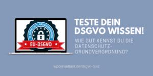 DSGVO Quiz - Teste dein Datenschutz Wissen