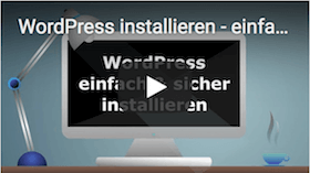 Video Tutorial - WordPress Installation sicher und einfach