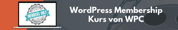 WordPress Membership Kurs von WPC