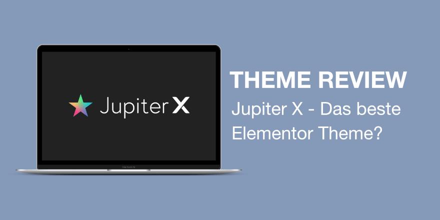 Jupiter X - Das beste WordPress Elementor Theme