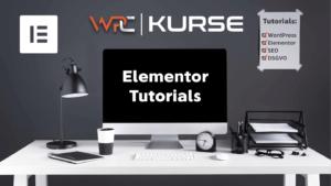 WordPress Elementor Tutorials und Anleitungen deutsch